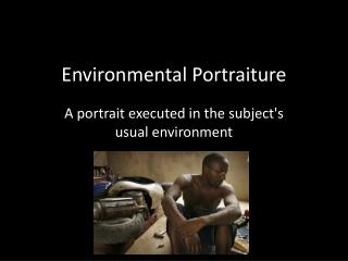 Environmental Portraiture