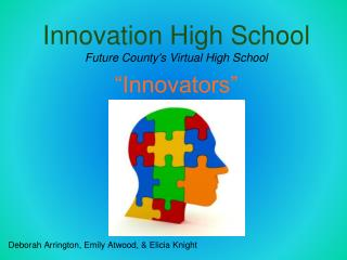 Innovation High School Future County's Virtual High School