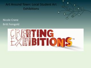 Art Around Town: Local Student Art Exhibitions