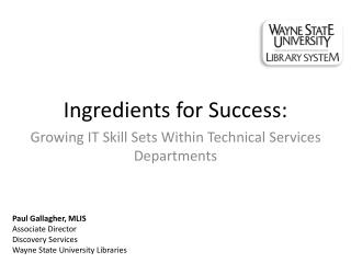 Ingredients for  Success: