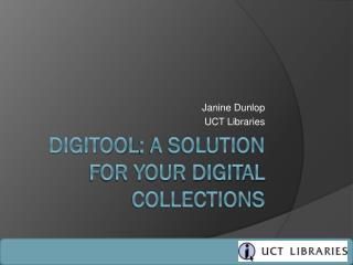 DigiTool : a solution for your digital collections