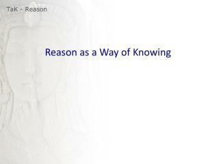 TaK  - Reason