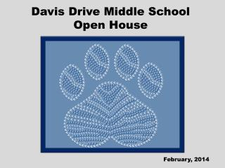 Davis Drive Middle School Open House
