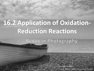 16.2 Application of Oxidation-Reduction Reactions