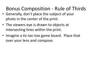Bonus  Composition - Rule  of Thirds