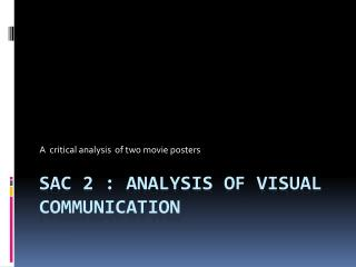 SAC 2 : Analysis of Visual Communication