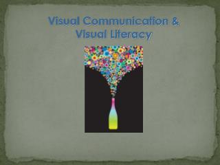 Visual Communication & Visual Literacy