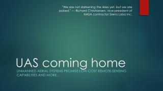 UAS coming home