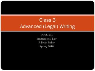 Class  3 Advanced (Legal) Writing