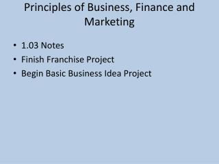 Principles of Business, Finance and Marketing