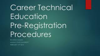 Career Technical Education Pre-Registration Procedures