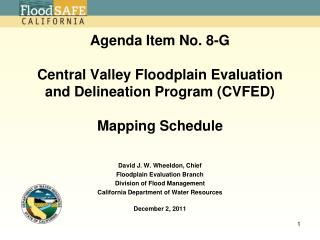 Agenda Item No. 8-G Central Valley Floodplain Evaluation and Delineation Program (CVFED) Mapping Schedule