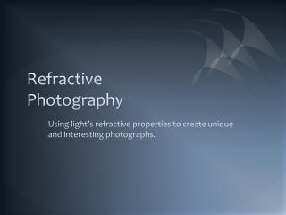 Refractive Photography