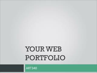 Your Web Portfolio