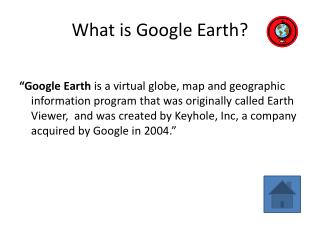 What is Google  Earth ?