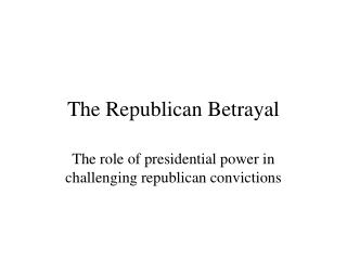 the republican betrayal