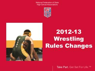 2012-13  Wrestling  Rules Changes