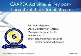 CAAREA Activities & Key post-harvest solutions for aflatoxin  control