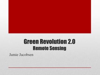 Green Revolution 2.0 Remote Sensing