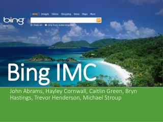 Bing IMC