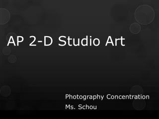 AP 2-D Studio Art