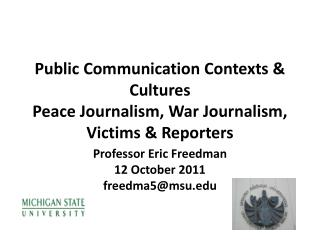 Public Communication Contexts & Cultures Peace Journalism, War Journalism, Victims & Reporters