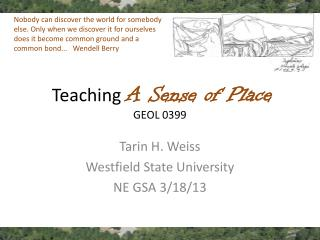 Teaching  A Sense  of Place GEOL 0399