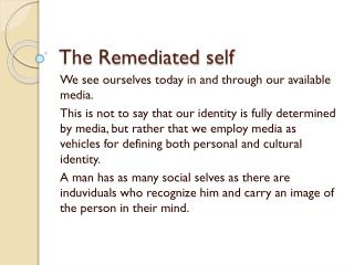 The  Remediated self