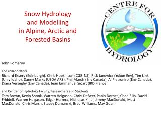 Snow  Hydrology  and Modelling  in  Alpine, Arctic  and  Forested Basins