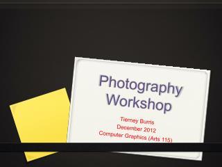 Photography Workshop