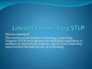 Lincoln Elementary STLP