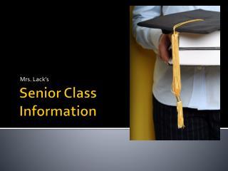 Senior Class  Information