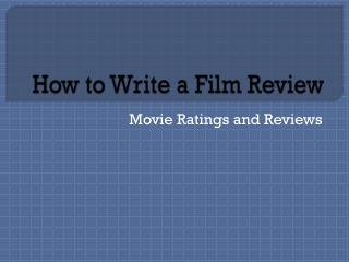 How to Write a Film Review