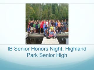IB Senior Honors Night, Highland Park Senior High