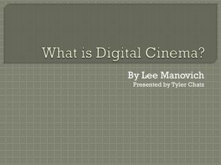 What is Digital Cinema?
