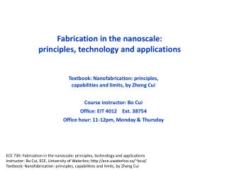 Fabrication in the nanoscale: principles, technology and applications