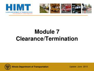 Module 7 Clearance/Termination