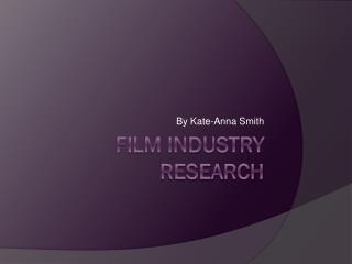 Film Industry Research