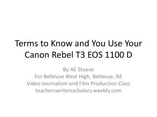 Terms to Know and You Use Your Canon Rebel T3 EOS 1100 D