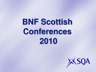 bnf scottish conferences   2010
