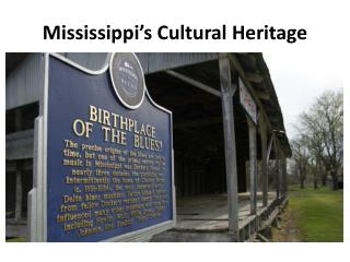 Mississippi's  Cultural Heritage