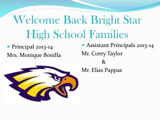 Welcome Back Bright Star High School Families