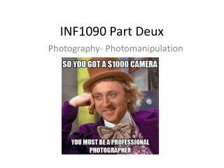 INF1090 Part  Deux