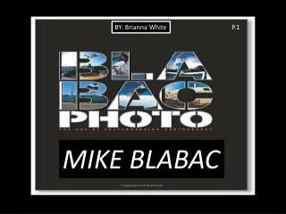 MIKE BLABAC