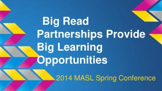 Big Read Partnerships Provide Big Learning Opportunities