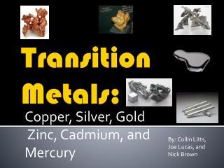 Transition Metals: