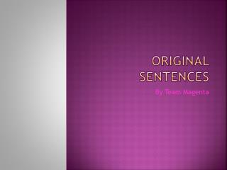 Original Sentences