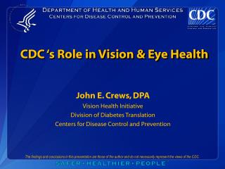 CDC 's Role in Vision & Eye Health