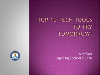 Top 10 Tech Tools to Try TOMORROW!
