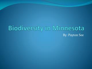 Biodiversity in Minnesota
